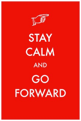 Stay-Calm-Go-Forward